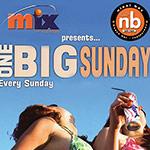 Mix FM presents: One Big Sunday